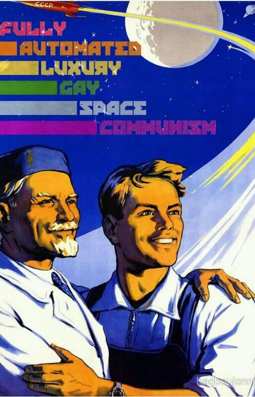 fully automated luxury gay space communism